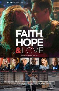 Faith Hope and Love Theatrical Trailer